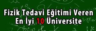 fizik tedavi en iyi üniversiteler