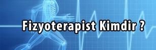 fizyoterapist kimdir